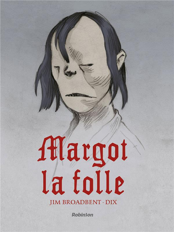 MARGOT LA FOLLE